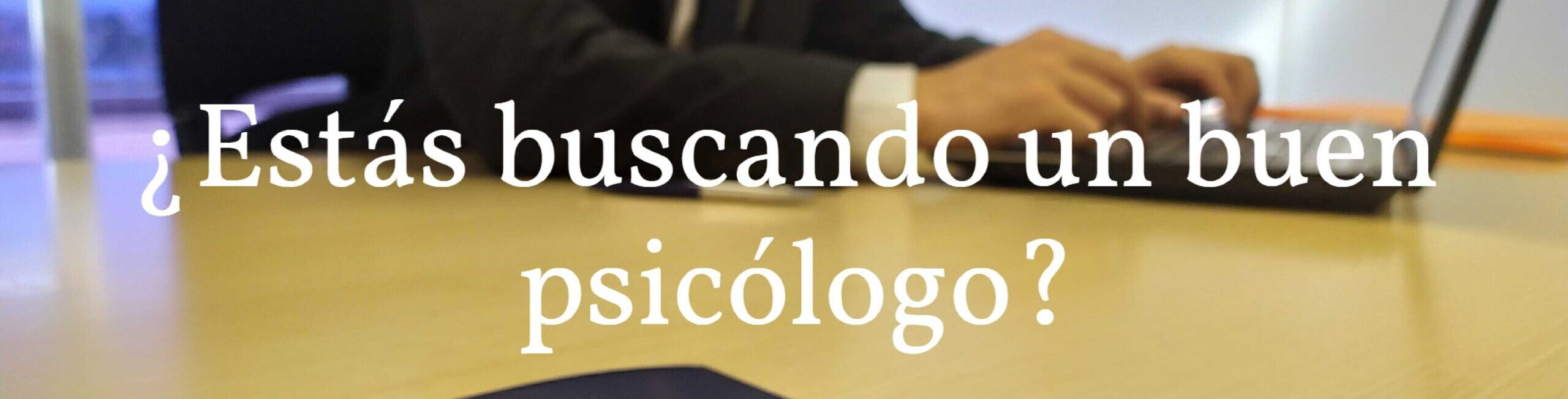 Buscas un buen Psicólogo | IPFLegal